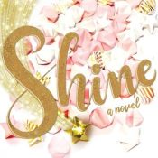 Feature & Giveaway: 5 Reasons to Read Shine by Jessica Jung