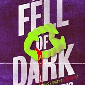 Spooky Season Mini-Reviews: The Fell of Dark by Caleb Roehrig