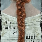 Books On Our Radar: The Ballad of Ami Miles by Kristy Dallas Alley