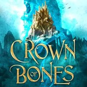 Cover Crush: Crown of Bones by A.K. Wilder