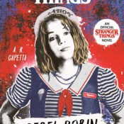 Cover Crush: Stranger Things: Rebel Robin by A.R. Capetta