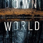 Blog Tour & Author Interview: Down World by Rebecca Phelps