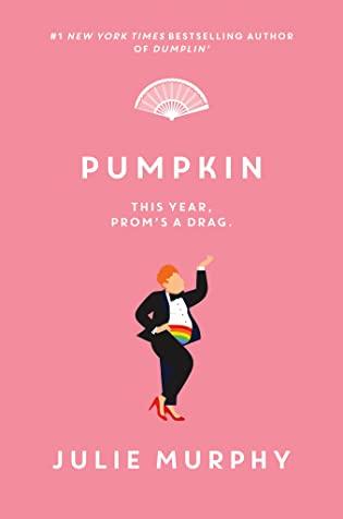 Books on Our Radar: Pumpkin by Julie Murphy