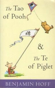 The Tao of Pooh & The Te of Piglet by Benjamin Hoff 2