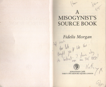 A Misogynist's Source Book by Fidelis Morgan