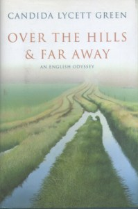 Over the Hills & Far Away by Candida Lycett Green 2