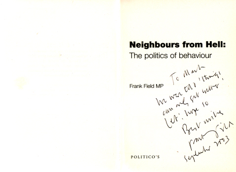 Neighbours From Hell - The Politics of Behaviour by Frank Field