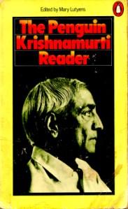 The Penguin Krishnamurti Reader edited by Mary Lutyens 2