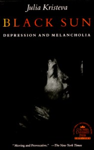 Black Sun - Depression and Melancholia by Julia Kristeva 2