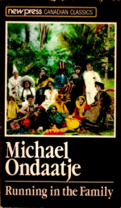 Running in the Family by Michael Ondaatje 4