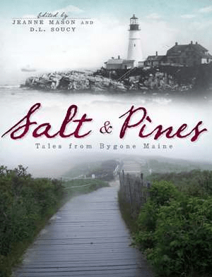 Remembering Lubec Stories From The Easternmost Point By Ronald