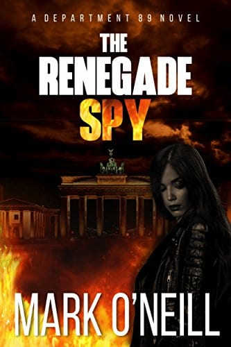 The Renegade Spy (Department 89 Book 1)