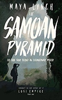 The Samoan Pyramid: The true story behind an extraordinary mystery