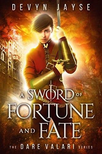 A Sword of Fortune and Fate (Dare Valari Book 1)