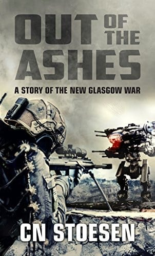 Out of the Ashes: A Story of the New Glasgow War