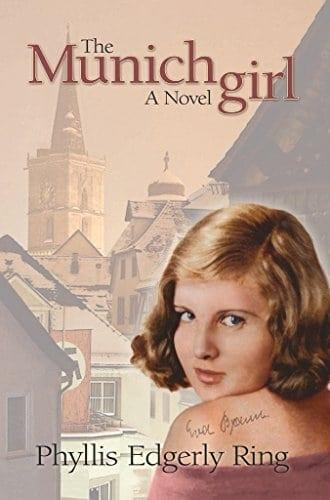The Munich Girl: A Novel of the Legacies that Outlast War
