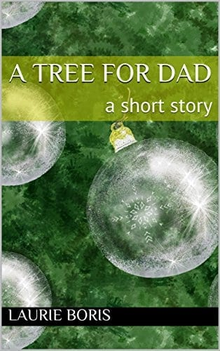 A Tree for Dad: A Short Story