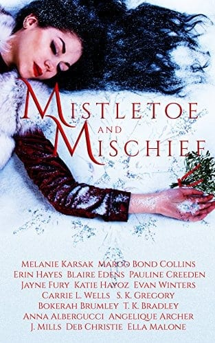 Mistletoe and Mischief: A Collection of Magical Holiday Tales