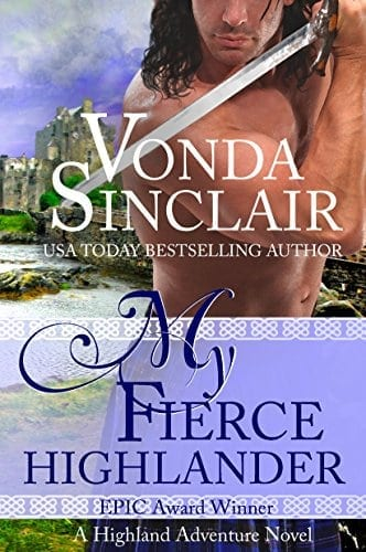 My Fierce Highlander: A Scottish historical romance story (Highland Adventure Book 1)