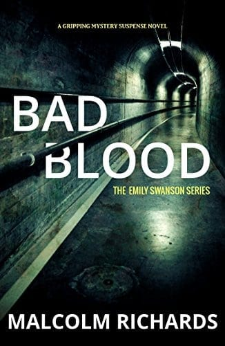 Bad Blood: An Emily Swanson Mystery (The Emily Swanson Series Book 1)