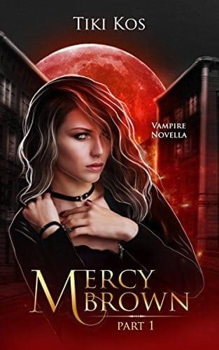 Mercy Brown: (Vampire Novella)