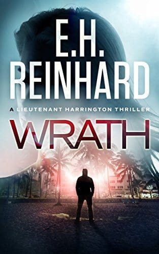 Wrath (The Lieutenant Harrington Series Book 1)