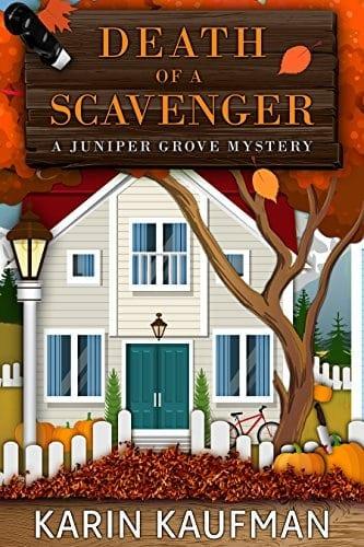 Death of a Scavenger (Juniper Grove Cozy Mystery Book 2)