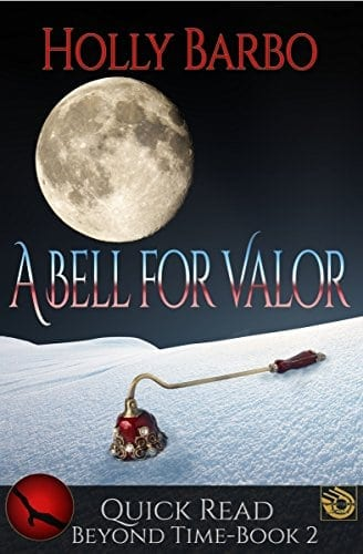 A Bell For Valor (Beyond Time Book 2)