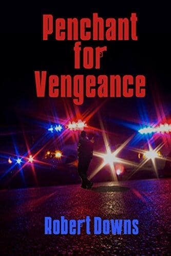 Penchant for Vengeance