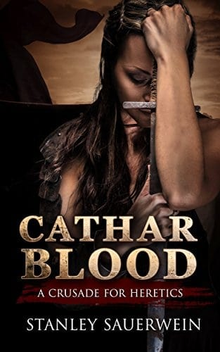 Cathar Blood: A Crusade for Heretics