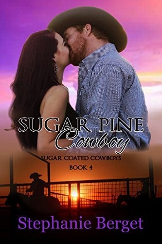 Sugar Pine Cowboy (Sugar Coated Cowboys Book 4)