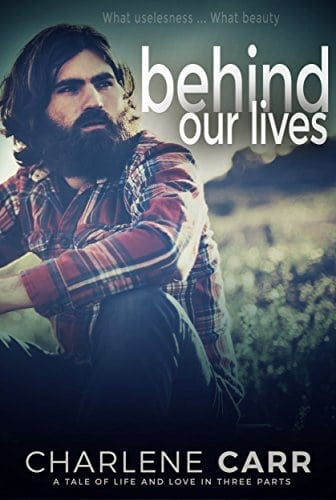Behind Our Lives (Behind Our Lives Trilogy Book 1)