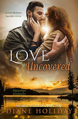 Love Uncovered (Love Beyond Danger Book 2)