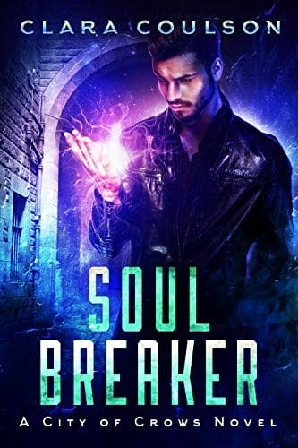 Soul Breaker (City of Crows Book 1)