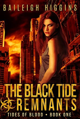 The Black Tide: Remnants (Tides of Blood – A Post-Apocalyptic Thriller Book 1)