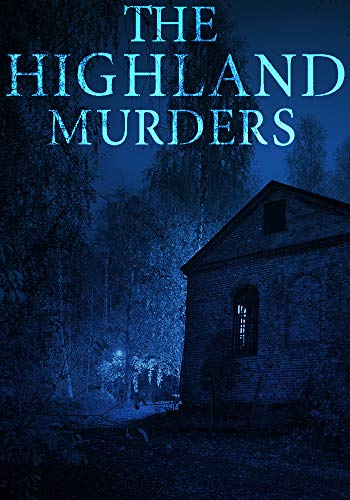 The Highland Murders: Book 1