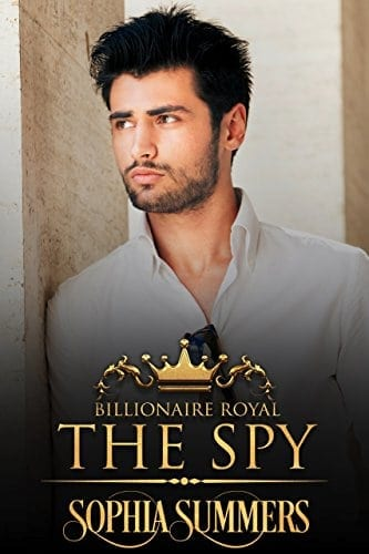 The Spy (Billionaire Royals Book 7)