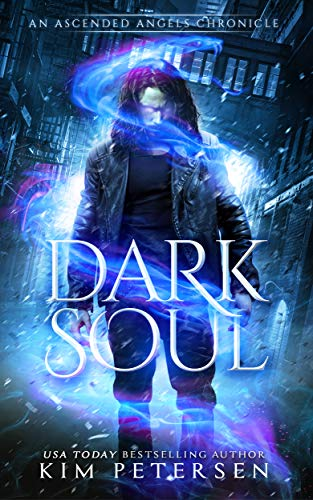 Dark Soul (An Ascended Angels Chronicle )