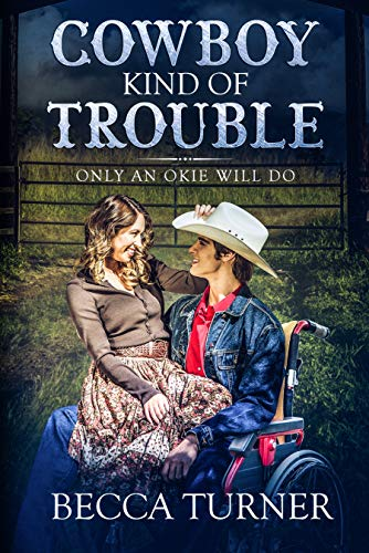 Cowboy Kind of Trouble (Only an Okie Will Do Book 2)
