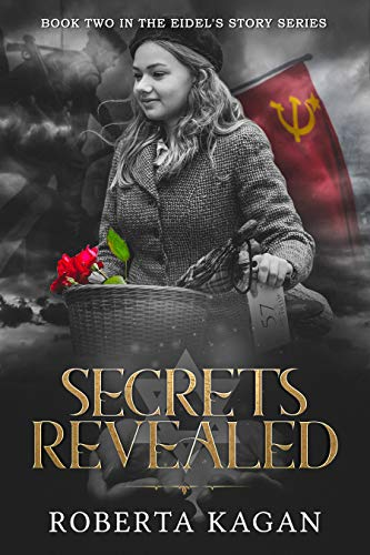 Secrets Revealed: Book Two in the Eidel's Story Series (Eidel's Story Series 2)