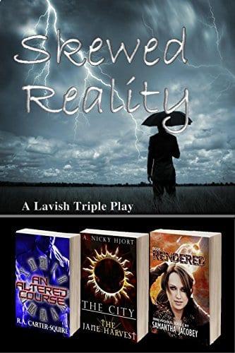 Skewed Reality: A Lavish Triple Play