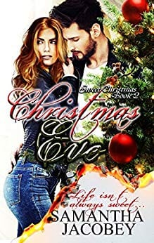 Christmas Eve (Sweet Christmas Series Book 2)