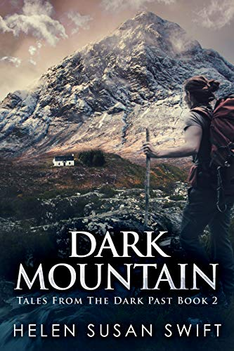 Dark Mountain (Tales From The Dark Past Book 2)