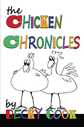 The Chicken Chronicles