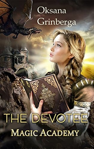 The Devotee – Magic Academy (The Worlds Of Kemir Book 1)