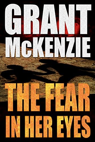 The Fear In Her Eyes (Ian Quinn Book 1)