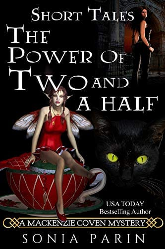 The Power of Two and a Half (A Mackenzie Coven Mystery Short Book 6)