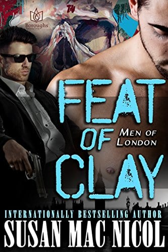 Feat of Clay (Men of London Book 4)