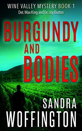 Burgundy and Bodies (Wine Valley Mystery Book 1)