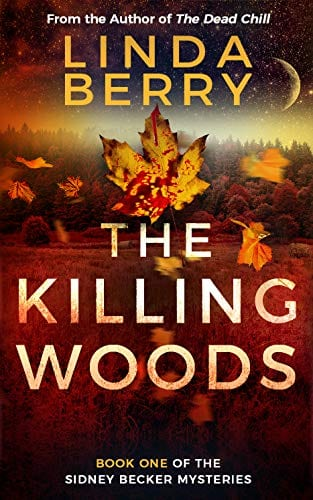 The killing Woods: Book One of The Sidney Becker Mysteries